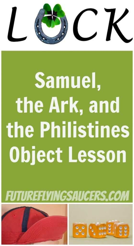 Samuel, the ark, and the Philistines Object Lesson