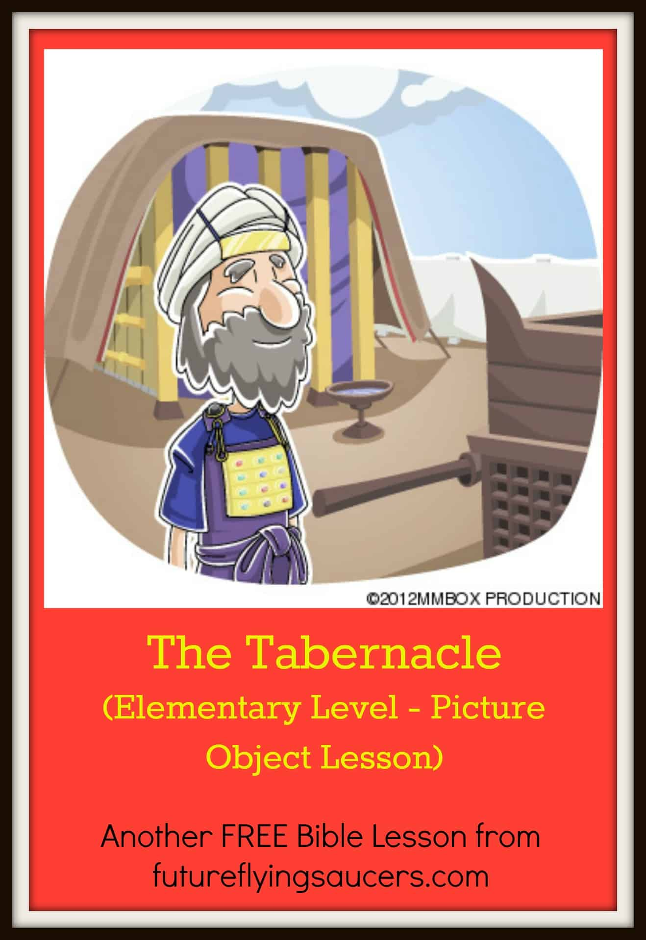 The Tabernacle Picture Object Lesson Futureflyingsaucers
