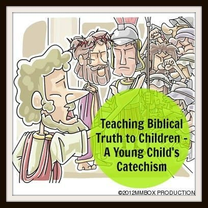 Teaching Biblical Truth to Children