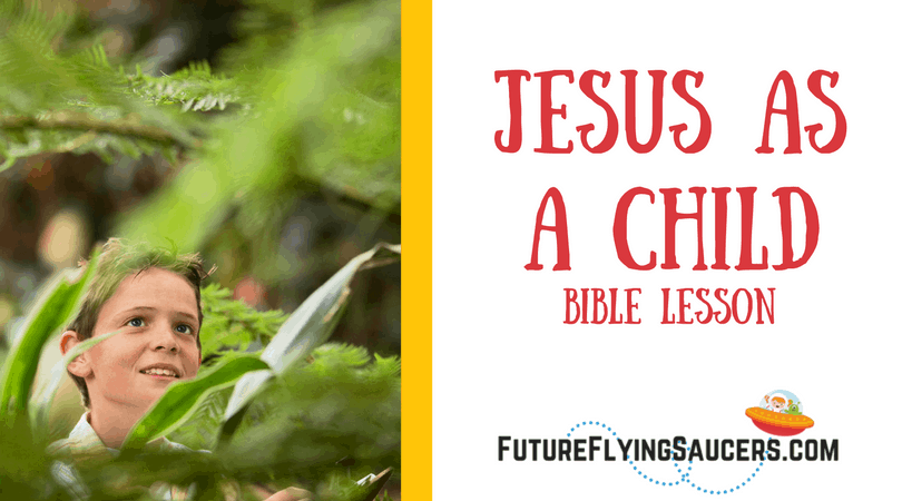 This Bible Lesson on Jesus as a Child includes three main things that happened during Jesus' childhood.
