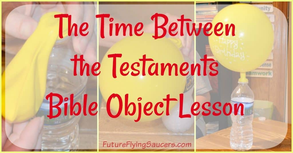 Time Between the Testaments Object Lesson