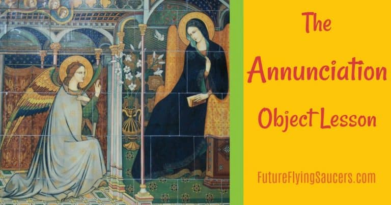 In this Annunciation object lesson, discuss the conversations Gabriel had with Zacharias and Mary and how God continues to do the impossible.