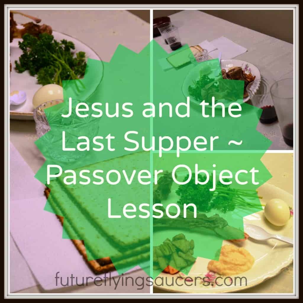 Last Supper Passover Object Lesson