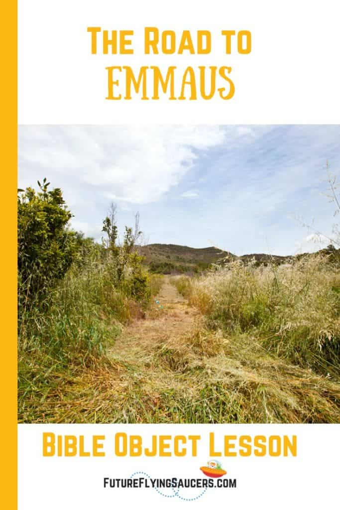 The Road to Emmaus Bible Object Lesson