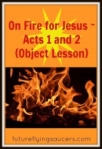 Acts 1 and 2 {Object Lesson}