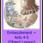 Embezzlement ~ Acts 4-5 {Object Lesson}