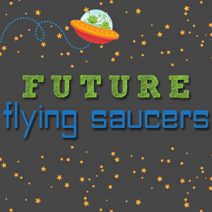 Future.Flying.Saucers