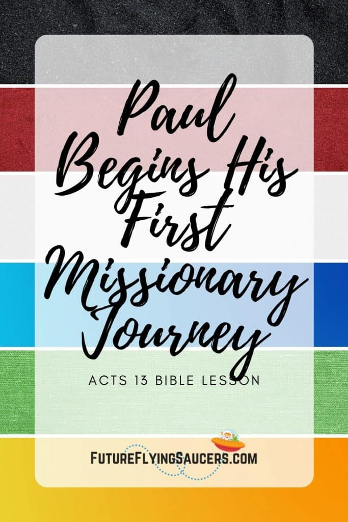 Title image for Paul Begins His First missionary journey with the colors black, red, white, blue, green, and gold