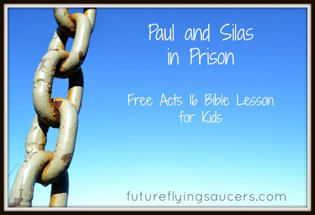 paul and silas in prison free acts 16 bible lesson for kids