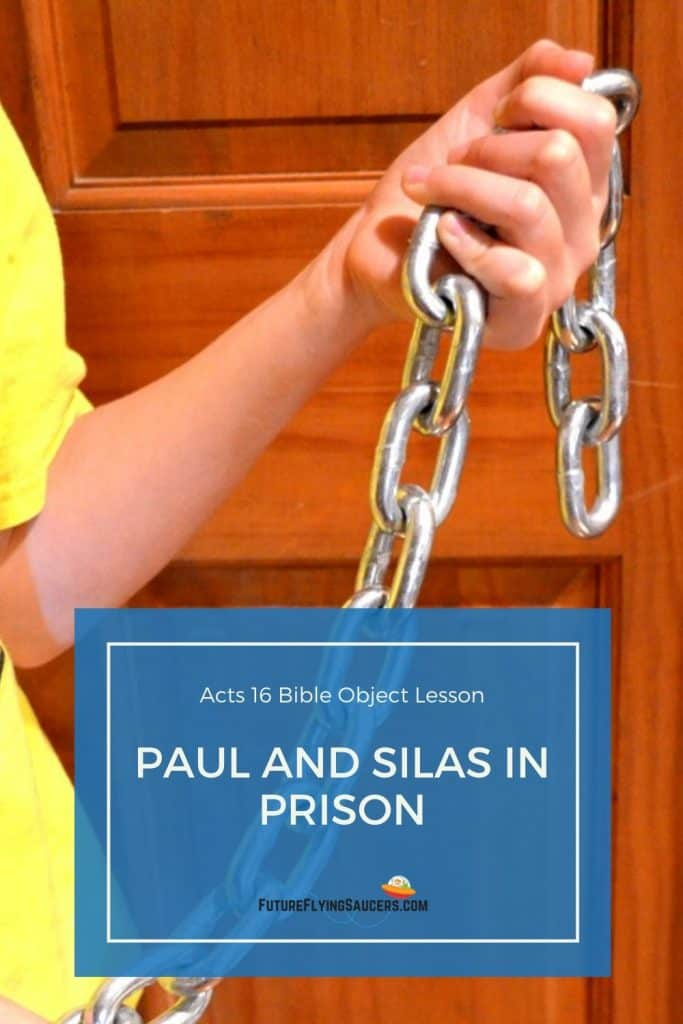Title image Paul and Silas in prison and image of child holding a heavy chain with both hands