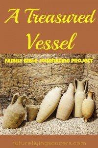 treasured vessel
