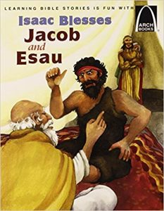Use the story of Jacob and Esau to teach the definition of cheating and to focus on honesty, another trait of godliness.