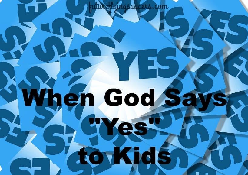 """God says """"yes"""""""