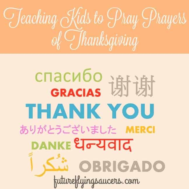 Teaching Kids to Pray Prayers of Thanksgiving
