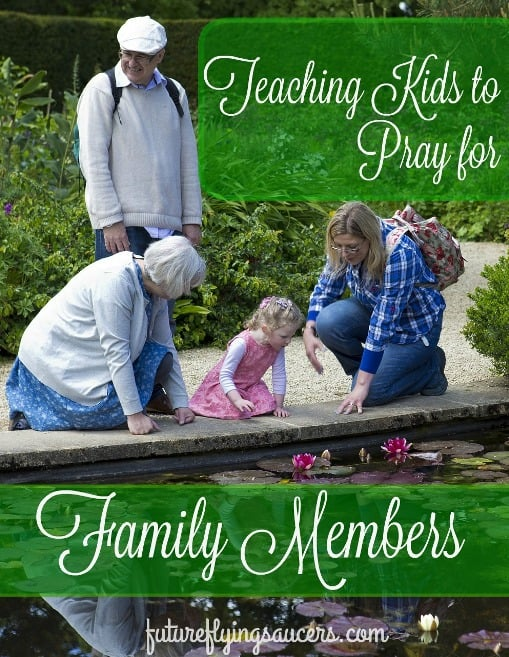 Teaching Kids to Pray for Family Members