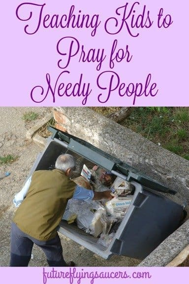 Teaching Kids to Pray for Needy
