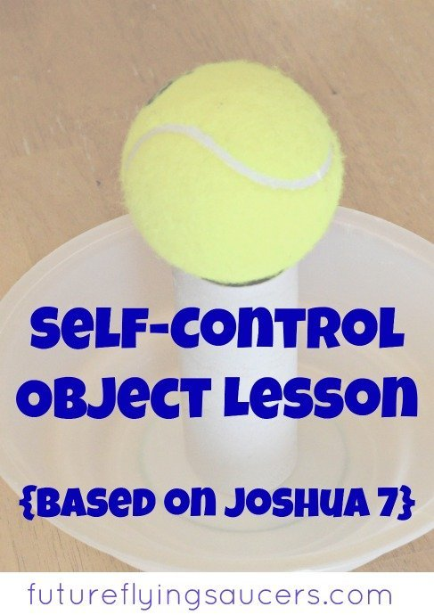 Use the dramatic story of Ai and Achan, along with a jar, bowl, toilet paper roll, and a tennis ball, to teach a fun self-control object lesson!