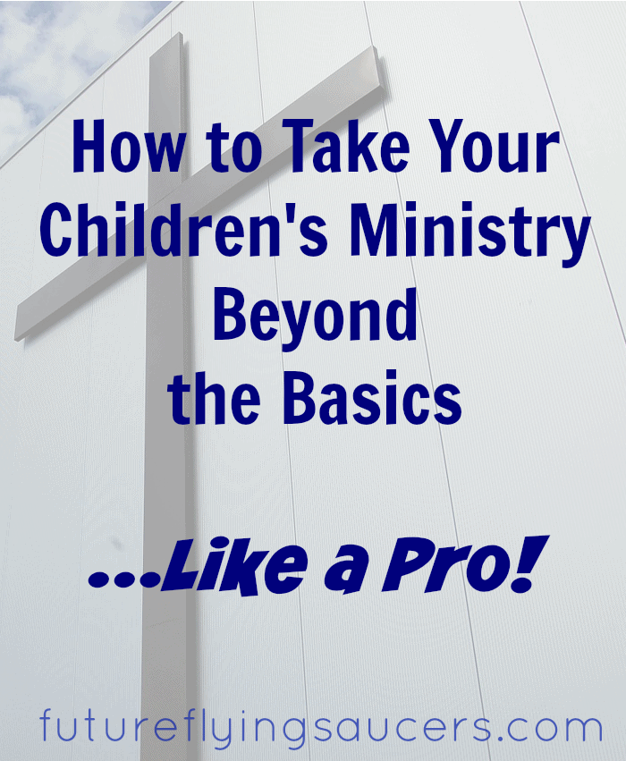children's ministry beyond the basics