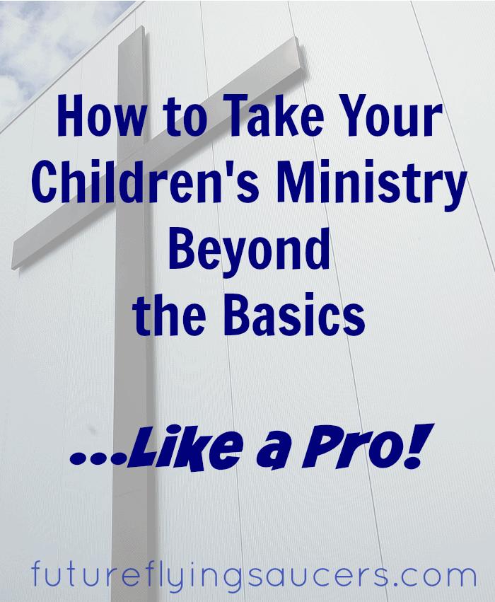children's ministry beyond the basics
