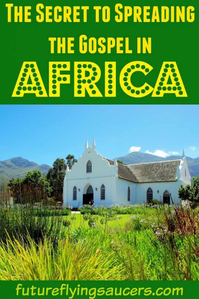 Spreading the gospel in Africa