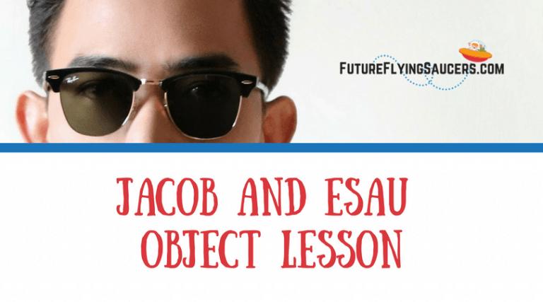 Jacob and Esau Object Lesson