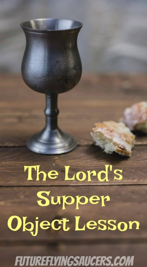 Lord's Supper Object Lesson