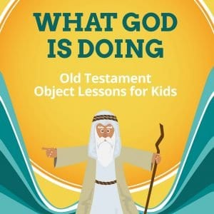 Old Testament Bible Lessons for kids; Sunday School lessons