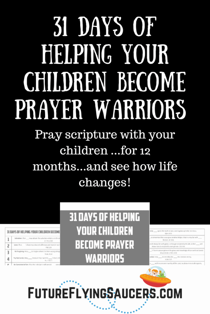 31 Days of Helping Your Children Become Prayer Warriors is a 3 page PDF download that will help you to guide your child(ren) through simple prayers that are based on scripture. Each prayer includes blanks where you can help your child fill in his or her own name or people for whom they want to pray.