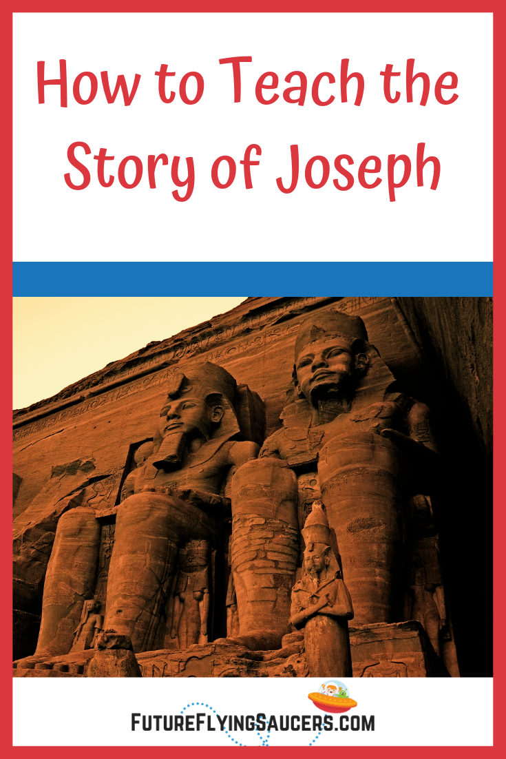 Ideas and tips for teaching the story of Joseph